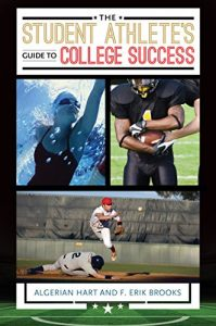 Baixar The Student Athlete's Guide to College Success pdf, epub, eBook