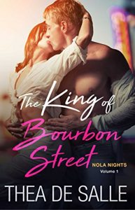 Baixar The King of Bourbon Street (NOLA Nights Book 1) (English Edition) pdf, epub, eBook
