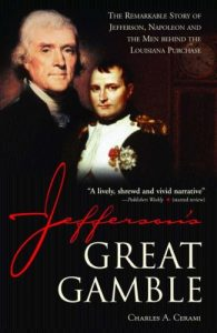 Baixar Jefferson's Great Gamble: The Remarkable Story of Jefferson, Napoleon and the Men behind the Louisiana Purchase pdf, epub, eBook