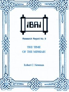 Baixar The Time of the Messiah (IBRI Research Reports Book 9) (English Edition) pdf, epub, eBook