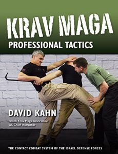 Baixar Krav Maga Professional Tactics: The Contact Combat System of the Israeli Martial Arts (English Edition) pdf, epub, eBook