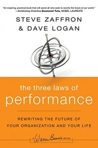 Baixar The Three Laws of Performance: Rewriting the Future of Your Organization and Your Life (J-B Warren Bennis Series) pdf, epub, eBook