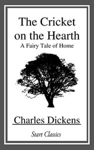 Baixar The Cricket on the Hearth: A Fairy Tale of Home (Dover Thrift Editions) (English Edition) pdf, epub, eBook