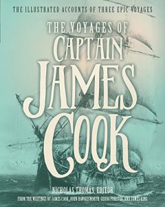 Baixar The Voyages of Captain James Cook: The Illustrated Accounts of Three Epic Pacific Voyages pdf, epub, eBook