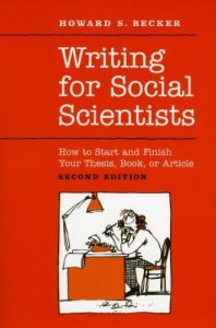 Baixar Writing for Social Scientists: How to Start and Finish Your Thesis, Book, or Article: Second Edition (Chicago Guides to Writing, Editing, and Publishing) pdf, epub, eBook