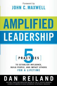 Baixar Amplified Leadership: 5 Practices to Establish Influence, Build People, and Impact Others for a Lifetime pdf, epub, eBook