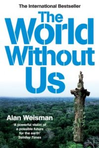 Baixar The World Without Us pdf, epub, eBook