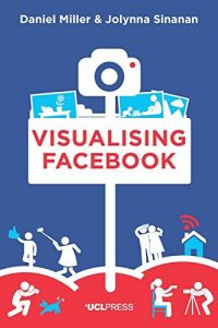 Baixar Visualising Facebook pdf, epub, eBook