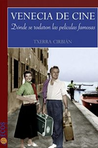 Baixar Venecia de cine (Spanish Edition) pdf, epub, eBook