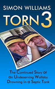 Baixar TORN 3: The Continued Story of an Undeserving Wallaby Drowning in a Septic Tank. (English Edition) pdf, epub, eBook
