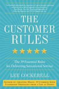 Baixar The Customer Rules: The 39 Essential Rules for Delivering Sensational Service pdf, epub, eBook