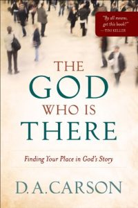 Baixar The God Who Is There: Finding Your Place in God's Story pdf, epub, eBook
