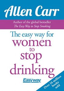 Baixar The Easy Way for Women to Stop Drinking pdf, epub, eBook