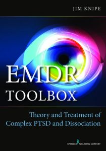 Baixar EMDR Toolbox: Theory and Treatment of Complex PTSD and Dissociation pdf, epub, eBook