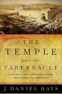 Baixar The Temple and the Tabernacle: A Study of God's Dwelling Places from Genesis to Revelation pdf, epub, eBook