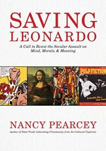Baixar Saving Leonardo: A Call to Resist the Secular Assault on Mind, Morals, and Meaning pdf, epub, eBook