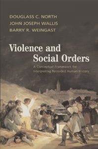 Baixar Violence and Social Orders: A Conceptual Framework for Interpreting Recorded Human History pdf, epub, eBook