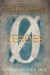 Baixar Zeroes (English Edition) pdf, epub, eBook
