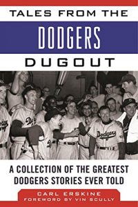 Baixar Tales from the Dodgers Dugout: A Collection of the Greatest Dodgers Stories Ever Told (Tales from the Team) pdf, epub, eBook