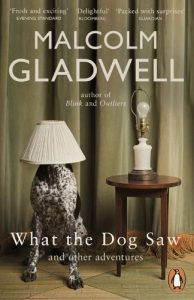 Baixar What the Dog Saw: And Other Adventures pdf, epub, eBook