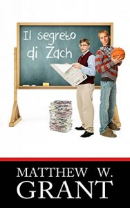 Baixar Il Segreto Di Zach (Italian Edition) pdf, epub, eBook