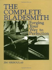 Baixar The Complete Bladesmith: Forging Your Way To Perfection pdf, epub, eBook