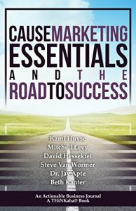 Baixar Cause Marketing Essentials and the Road to Success: Learn the Right Way of Doing Cause Marketing and Lead It to Success (English Edition) pdf, epub, eBook