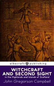 Baixar Witchcraft and Second Sight in the Highlands and Islands of Scotland (English Edition) pdf, epub, eBook