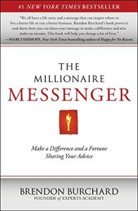 Baixar The Millionaire Messenger: Make a Difference and a Fortune Sharing Your Advice (English Edition) pdf, epub, eBook
