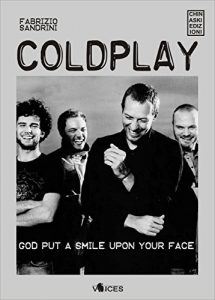 Baixar Coldplay. God put a smile upon your face (Voices) pdf, epub, eBook