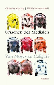 Baixar Urszenen des Medialen: Von Moses zu Caligari (German Edition) pdf, epub, eBook