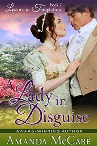 Baixar A Lady in Disguise (Lessons in Temptation Series, Book 2) (English Edition) pdf, epub, eBook