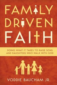 Baixar Family Driven Faith (Paperback Edition with Study Questions ): Doing What It Takes to Raise Sons and Daughters Who Walk with God pdf, epub, eBook