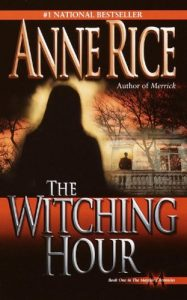 Baixar The Witching Hour (Lives of Mayfair Witches) pdf, epub, eBook