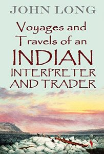 Baixar Voyages and Travels of an Indian Interpreter and Trader (1791) (English Edition) pdf, epub, eBook