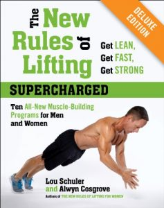 Baixar The New Rules of Lifting Supercharged Deluxe: Ten All-New Muscle-Building Programs for Men and Women pdf, epub, eBook