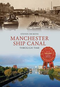 Baixar Manchester Ship Canal Through Time (English Edition) pdf, epub, eBook