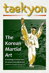 Baixar Taekyon: The Korean Martial Art (English Edition) pdf, epub, eBook