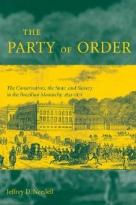 Baixar The Party of Order: The Conservatives, the State, and Slavery in the Brazilian Monarchy, 1831-1871 pdf, epub, eBook