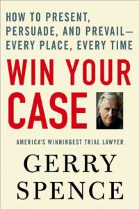 Baixar Win Your Case: How to Present, Persuade, and Prevail–Every Place, Every Time pdf, epub, eBook