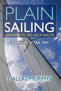 Baixar Plain Sailing: The Sail-Trim Manual for New Sailors pdf, epub, eBook
