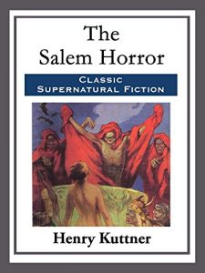 Baixar The Salem Horror (English Edition) pdf, epub, eBook