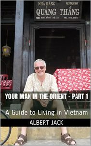 Baixar Your Man in the Orient – Part 1: A Guide to Living in Vietnam (English Edition) pdf, epub, eBook
