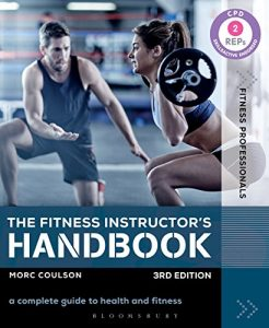Baixar The Fitness Instructor's Handbook: A Complete Guide to Health and Fitness (Fitness Professionals) pdf, epub, eBook