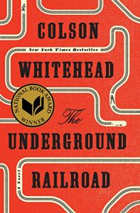 Baixar The Underground Railroad (Pulitzer Prize Winner) (National Book Award Winner) (Oprah's Book Club): A Novel pdf, epub, eBook