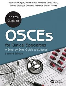 Baixar The Easy Guide to OSCEs for Specialties: A Step-by-Step Guide to Success, Second Edition pdf, epub, eBook