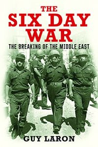 Baixar The Six Day War: The Breaking of the Middle East pdf, epub, eBook