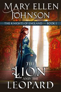 Baixar The Lion and the Leopard (The Knights of England Series, Book 1) (English Edition) pdf, epub, eBook