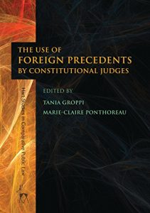 Baixar The Use of Foreign Precedents by Constitutional Judges (Hart Studies in Comparative Public Law) pdf, epub, eBook