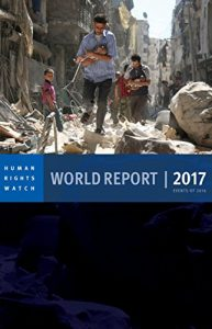 Baixar World Report 2017: Events of 2016 (World Report (Human Rights Watch)) pdf, epub, eBook